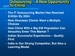 outsourcing a new opportunity to china