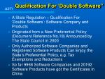 qualification for double software