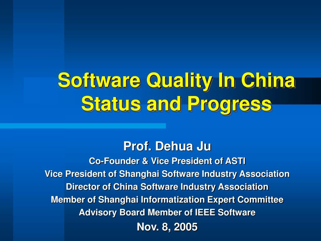 software quality in china status and progress l.