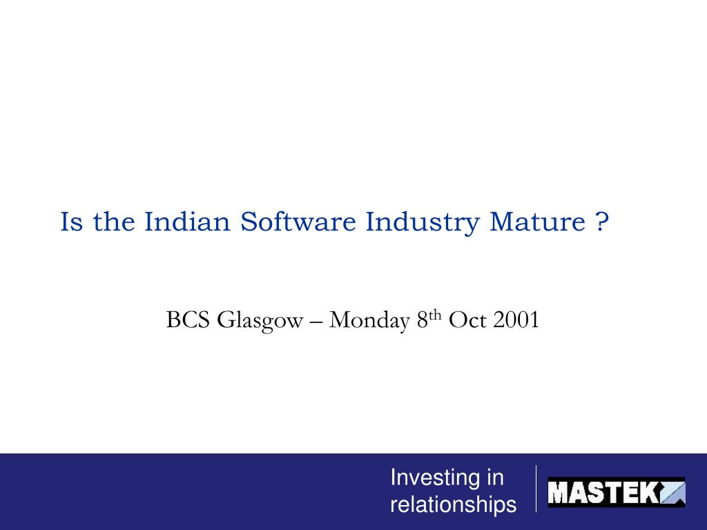 is the indian software industry mature l.