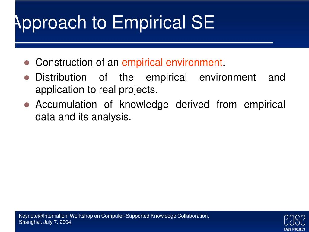 Approach to Empirical SE