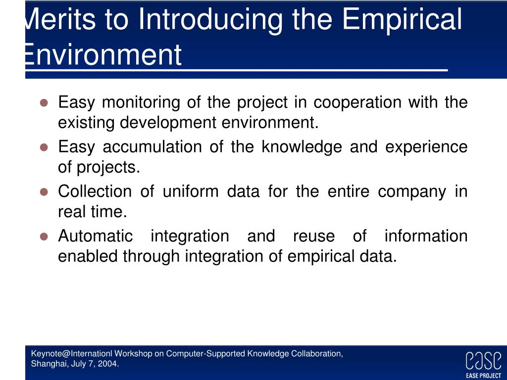 Merits to Introducing the Empirical Environment
