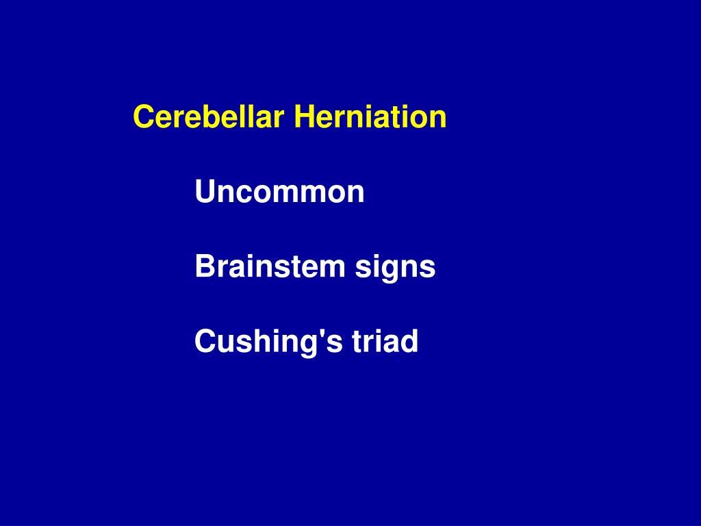Cerebellar Herniation