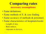 comparing rates necessary assumptions