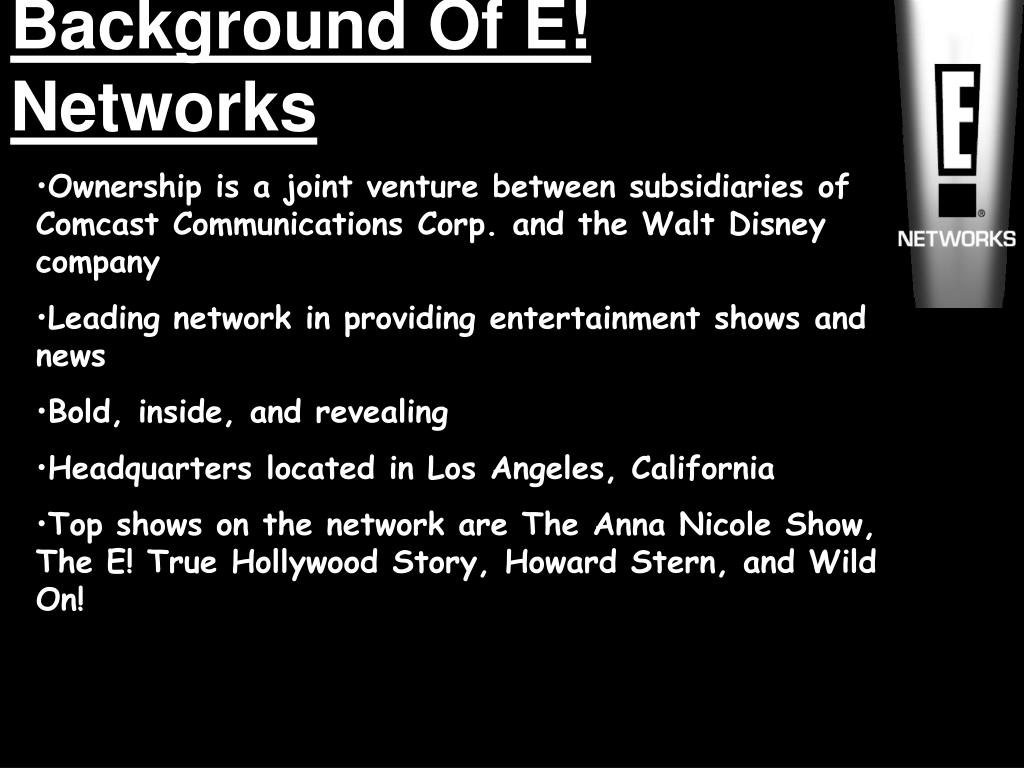 Background Of E! Networks