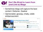 don t be afraid to learn from and link to blogs