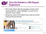 give the readers a 360 degree experience