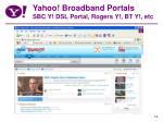 yahoo broadband portals sbc y dsl portal rogers y bt y etc