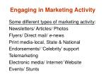 engaging in marketing activity