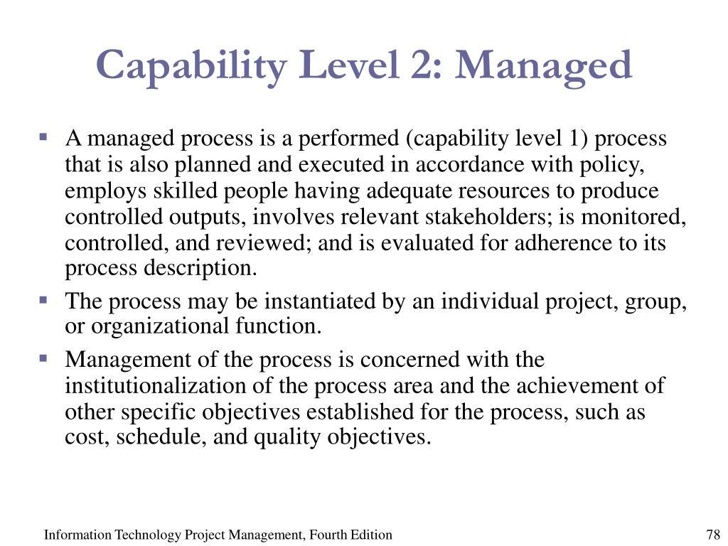 Capability Level 2: Managed