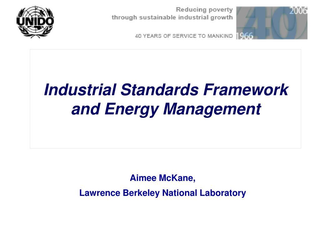 industrial standards framework and energy management l.