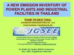 a new emission inventory of power plants and industrial facilities in thailand