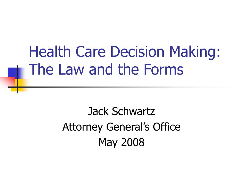 health care decision making the law and the forms l.