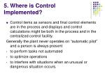 5 where is control implemented