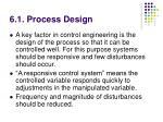 6 1 process design