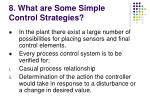 8 what are some simple control strategies