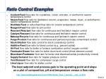 ratio control examples
