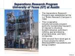 separations research program university of texas ut at austin