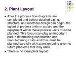 2 plant layout