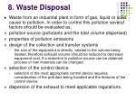 8 waste disposal