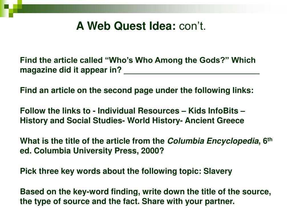A Web Quest Idea: