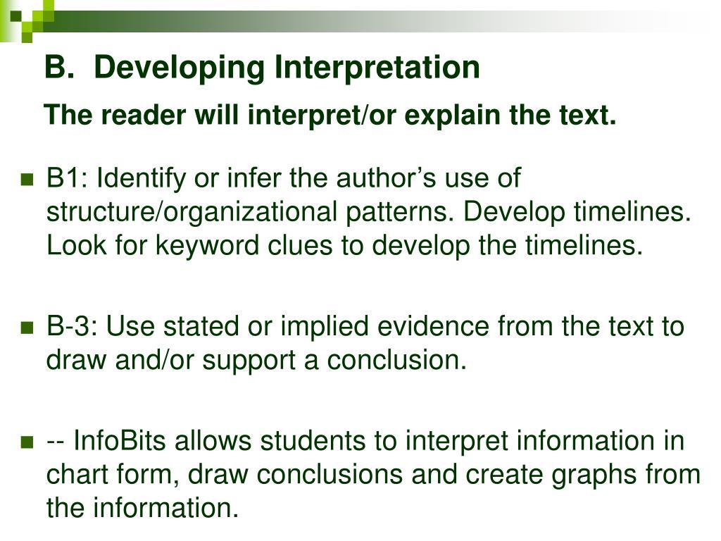 B.  Developing Interpretation