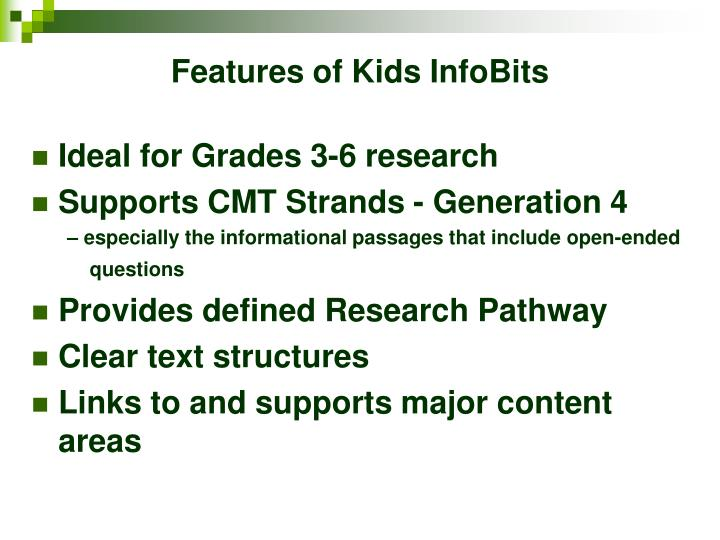 Features of kids infobits
