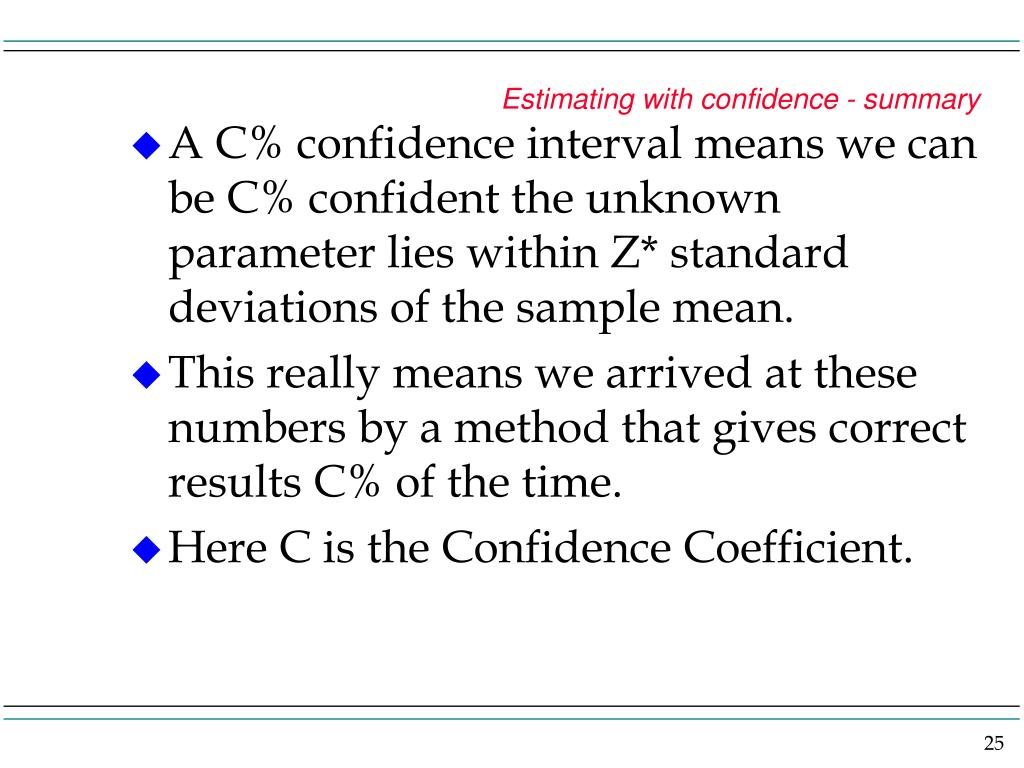 Estimating with confidence - summary