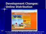 development changes online distribution8