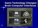 game technology changes brain computer interfaces35