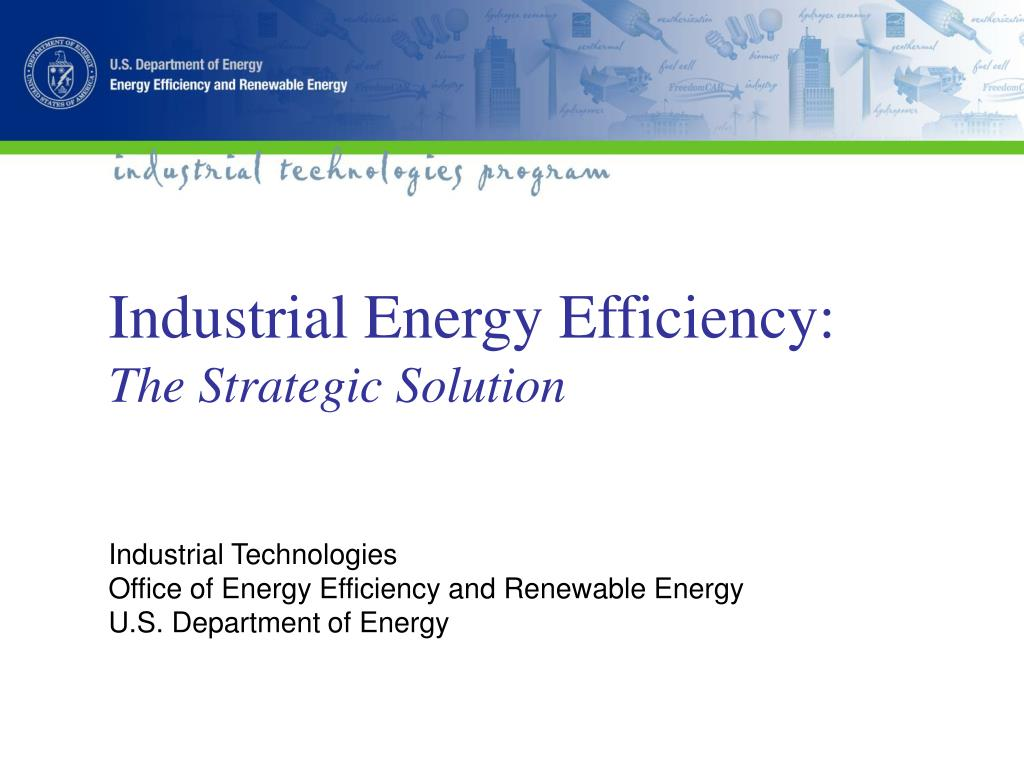 industrial energy efficiency the strategic solution l.