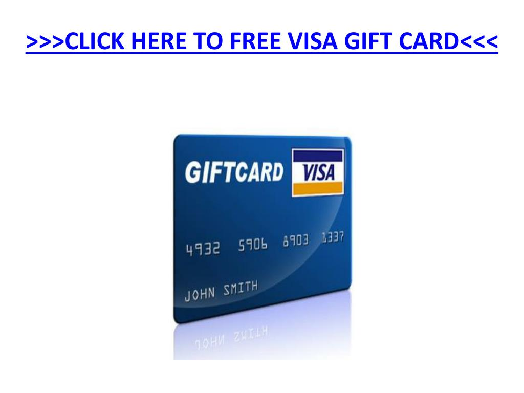 click here to free visa gift card l.
