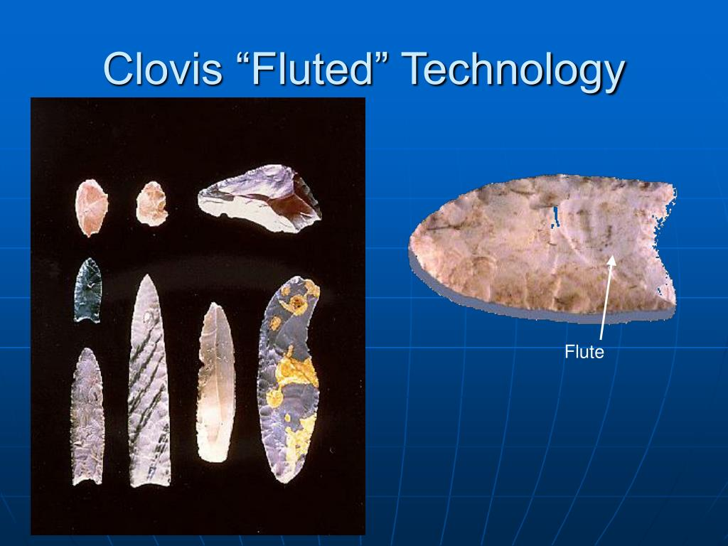 """Clovis """"Fluted"""" Technology"""