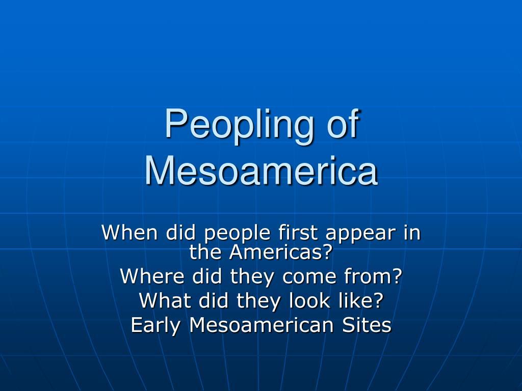 Peopling of Mesoamerica