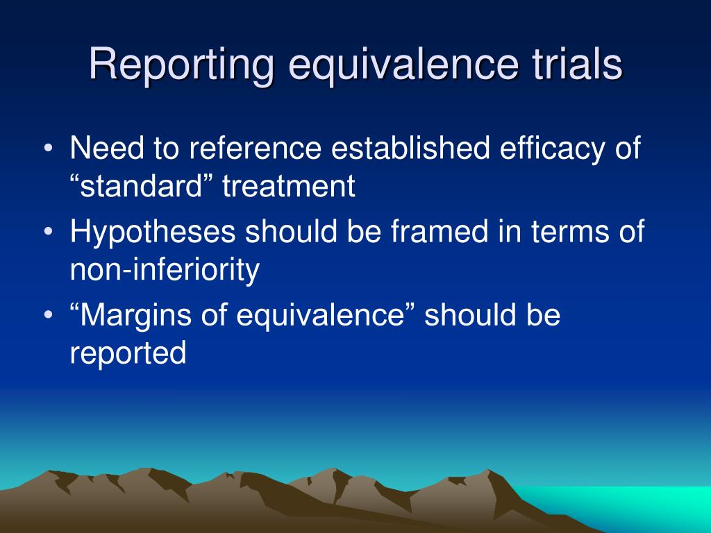 Reporting equivalence trials