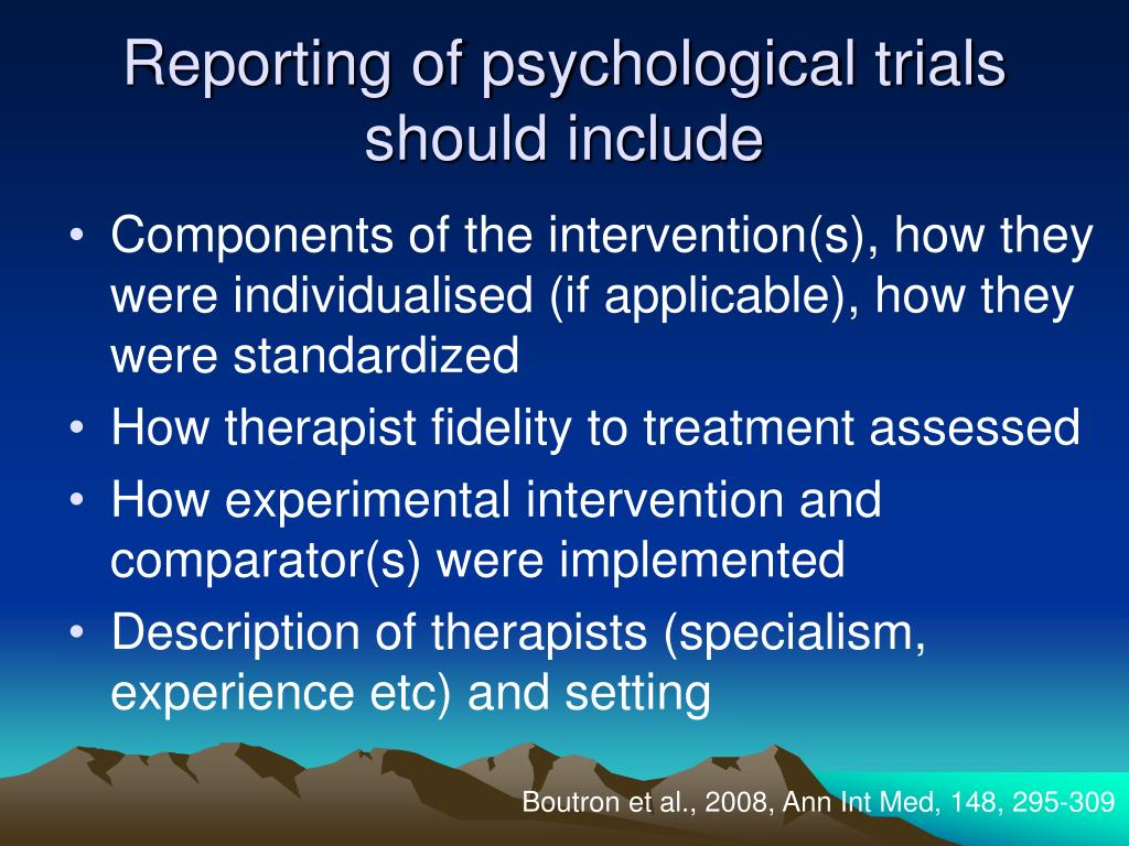 Reporting of psychological trials should include