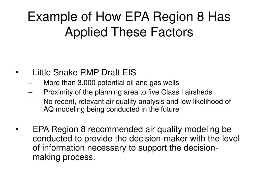 Example of How EPA Region 8 Has Applied These Factors
