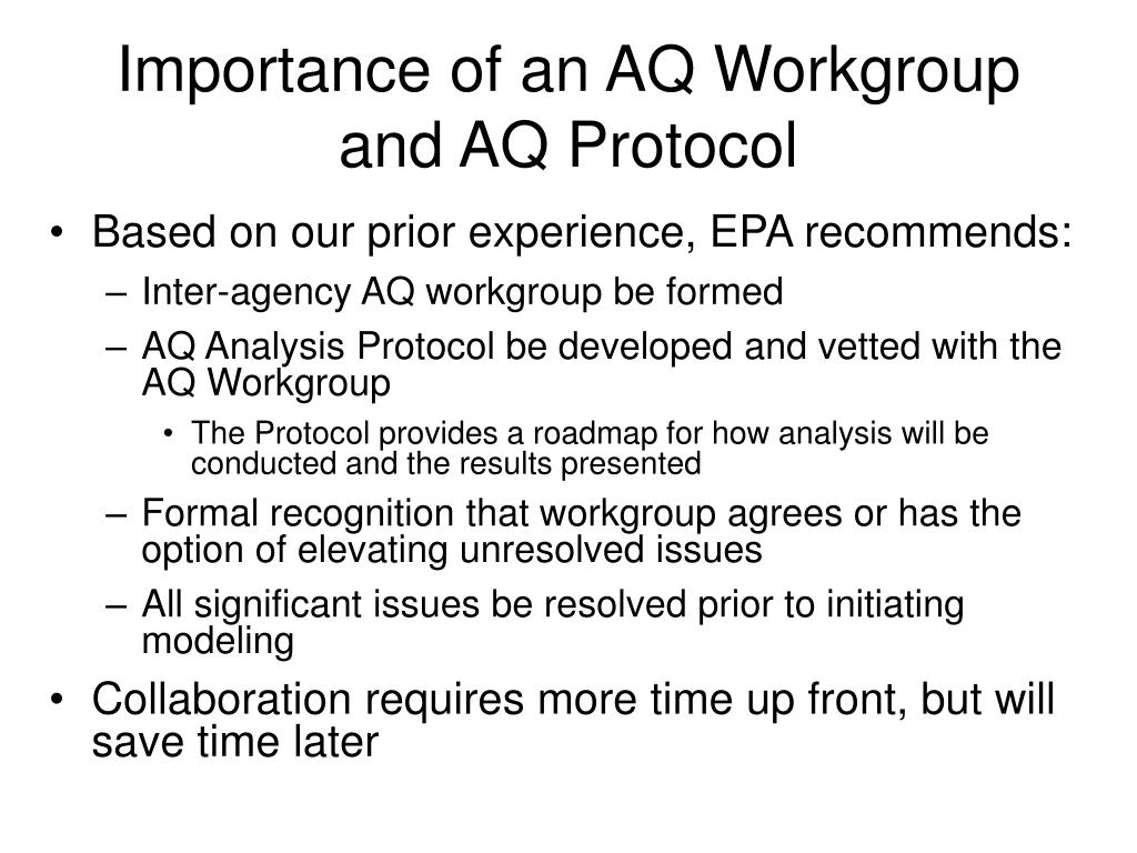 Importance of an AQ Workgroup and AQ Protocol