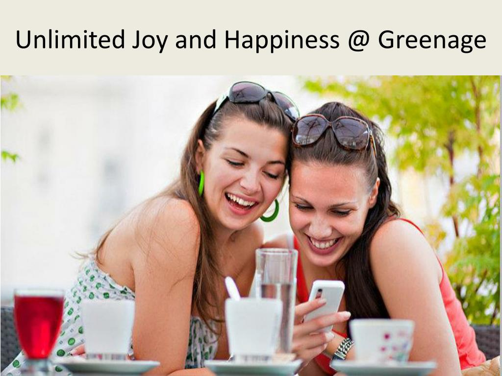 Unlimited Joy and Happiness @ Greenage