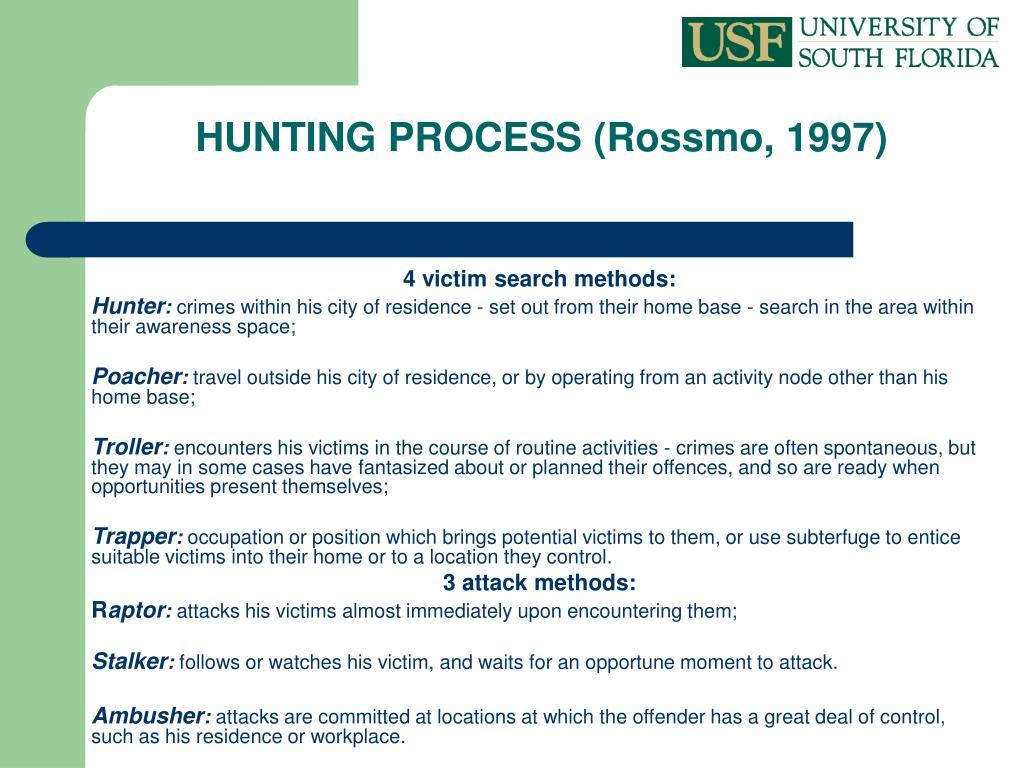 HUNTING PROCESS (Rossmo, 1997)