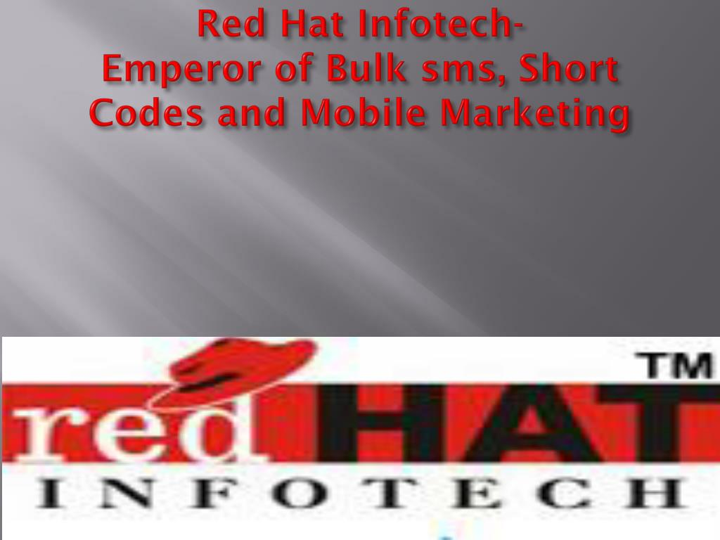 red hat infotech emperor of bulk sms short codes and mobile marketing l.