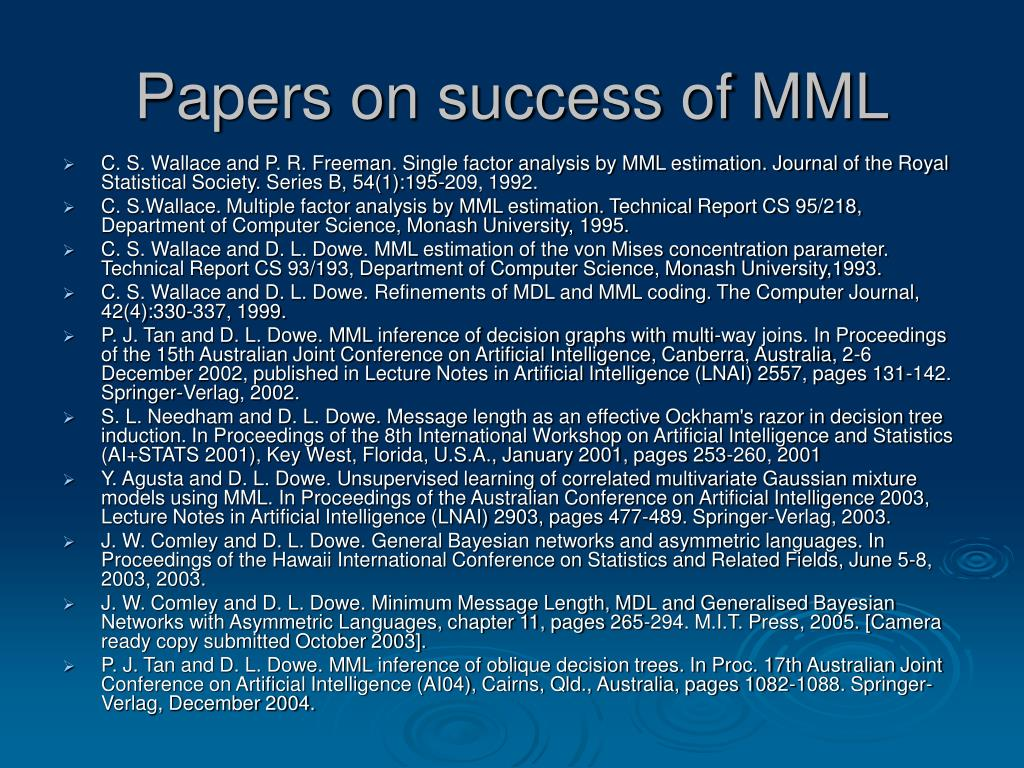 Papers on success of MML