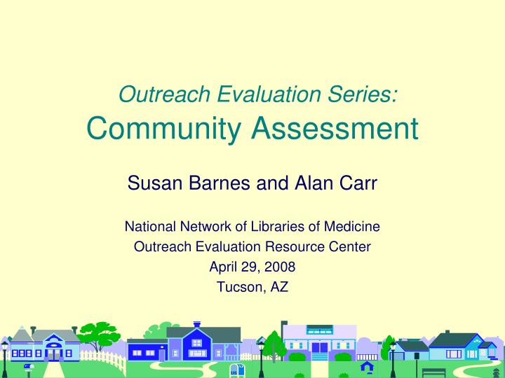 outreach evaluation series community assessment n.