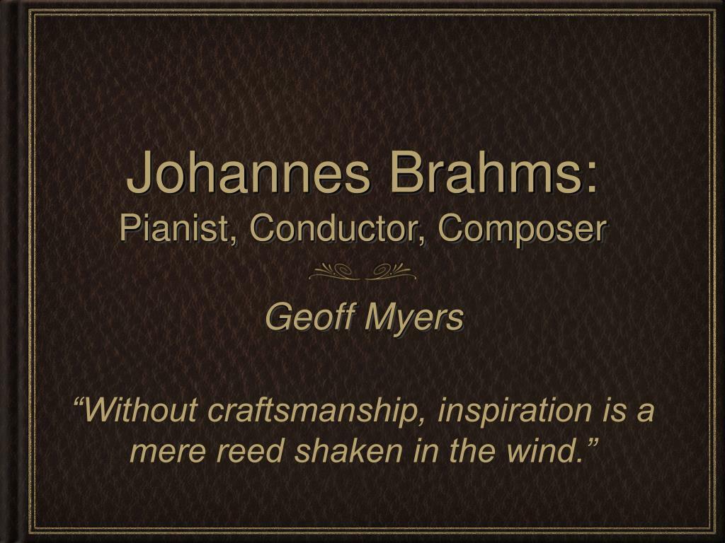 johannes brahms pianist conductor composer l.