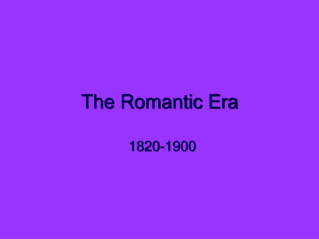 the romantic era l.