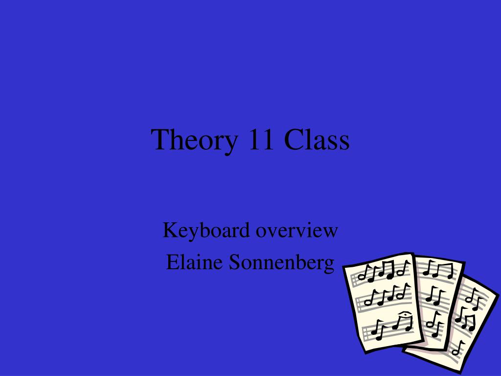theory 11 class l.