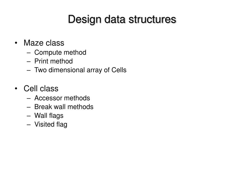 Design data structures