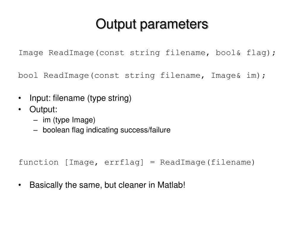 Output parameters