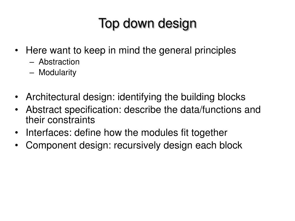 Top down design
