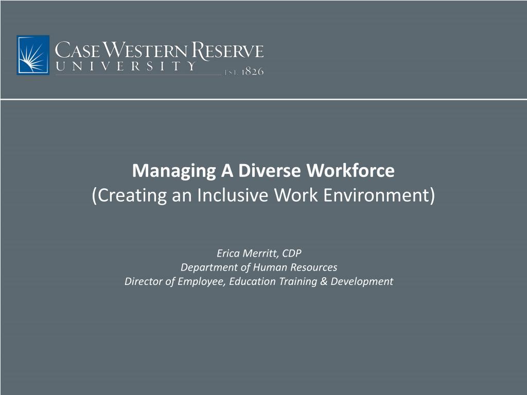 Managing A Diverse Workforce